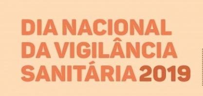 Inscrições para o Dia Nacional da Vigilância Sanitária terminam na terça, dia 06