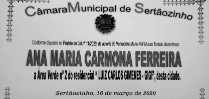 VEREADORA NELI TONIELO DENOMINA ÁREA VERDE COM O NOME DE ANA MARIA CARMONA FERREIRA